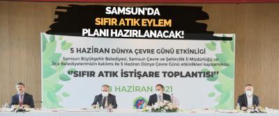 Samsun'da Sıfır Atık Eylem Planı Hazırlanacak!