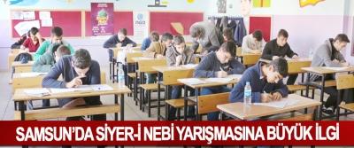 Samsun'da Siyer-İ Nebi Yarışmasına Büyük İlgi