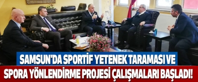 Samsun'da Sportif Yetenek Taraması Ve Spora Yönlendirme Projesi Çalışmaları Başladı!