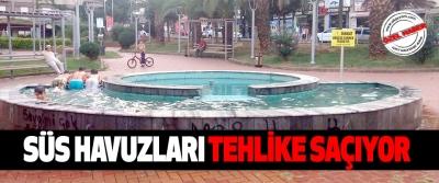 Samsun'da Süs Havuzları Tehlike Saçıyor