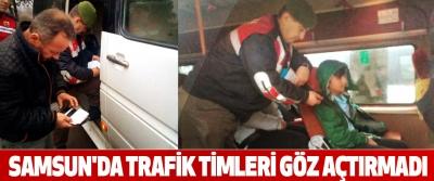 Samsun'da Trafik Timleri Göz Açtırmadı