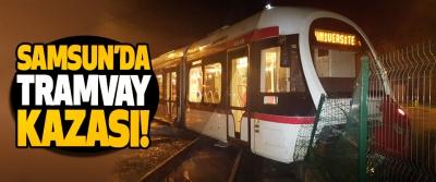 Samsun'da tramvay kazası!