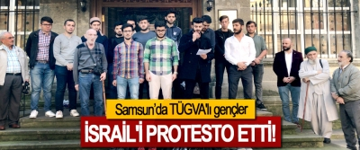 Samsun'da TÜGVA'lı gençler İsrail'i Protesto Etti!