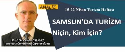 Samsun'da turizm; niçin, kim için!