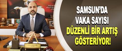 Samsun'da vaka sayısı düzenli bir artış gösteriyor!