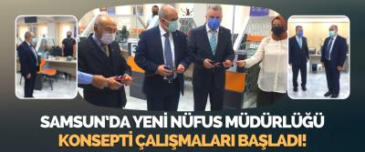 Samsun'da Yeni Nüfus Müdürlüğü Konsepti Çalışmaları Başladı!