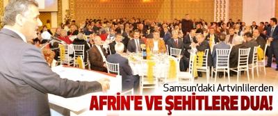 Samsun'daki Artvinlilerden Afrin'e Ve Şehitlere Dua!
