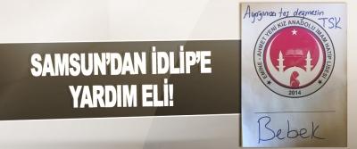 Samsun'dan İdlip'e Yardım Eli!