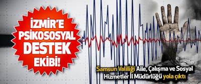 Samsun'dan İzmir'e Psikososyal Destek Ekibi!