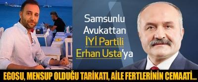 Samsunlu Avukattan İYİ Partili Erhan Usta'ya