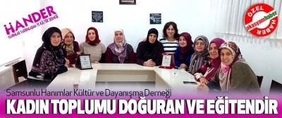 Samsunlu Hanımlar Kültür ve Yardımlaşma Derneği, Kadın Toplumu Doğuran Ve Eğitendir
