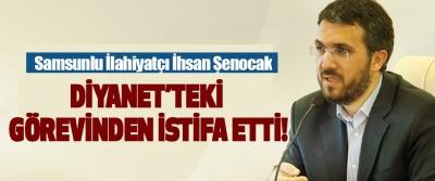 Samsunlu İlahiyatçı İhsan Şenocak Diyanet'teki Görevinden İstifa Etti!