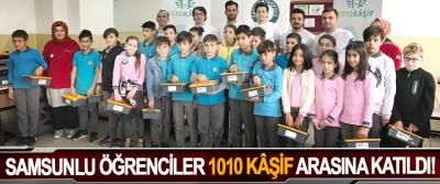 Samsunlu öğrenciler 1010 kâşif arasına katıldı!