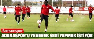Samsunspor, Adanaspor'u Yenerek Seri Yapmak İstiyor