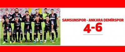 Samsunspor - Ankara Demirspor: 4-6