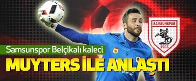 Samsunspor Belçikalı kaleci Muyters İle Anlaştı