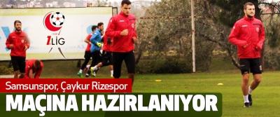 Samsunspor, Çaykur Rizespor Maçına Hazırlanıyor