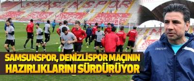 Samsunspor, Denizlispor Maçının Hazırlıklarını Sürdürüyor