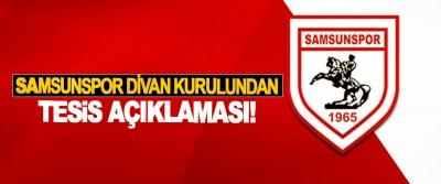Samsunspor divan kurulundan tesis açıklaması!