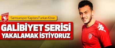 Samsunspor Kaptanı Furkan Köse: Galibiyet Serisi Yakalamak İstiyoruz
