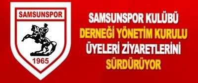 Samsunspor Kulübü Derneği  Yönetim Kurulu Üyeleri Ziyaretlerini Sürdüyor