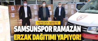 Samsunspor Ramazan Erzak Dağıtımı Yapıyor!