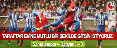 Samsunspor – Sarıyer 3 – 0