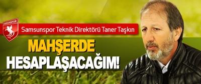 Samsunspor Teknik Direktörü Taner Taşkın Görevinden Alındı