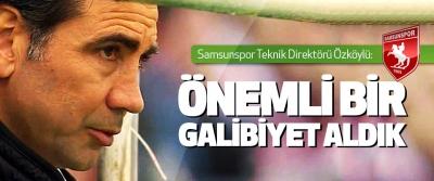 Samsunspor Teknik Direktörü Özköylü: Önemli Bir Galibiyet Aldık