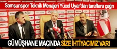 Samsunspor Teknik Menajeri Yücel Uyar'dan taraftara çağrı