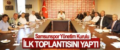 Samsunspor Yönetim Kurulu İlk Toplantısını Yaptı