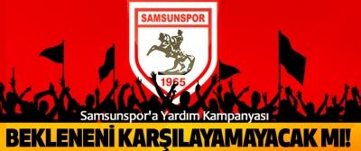 Samsunspor'a Yardım Kampanyası Bekleneni Karşılayamayacak mı!