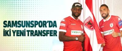 Samsunspor'da İki Yeni Transfer