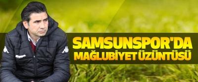 Samsunspor'da Mağlubiyet Üzüntüsü
