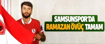 Samsunspor,da Ramazan Övüç Tamam