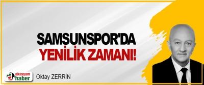Samsunspor'da yenilik zamanı!