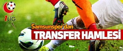 Samsunspor'dan Transfer Hamlesi