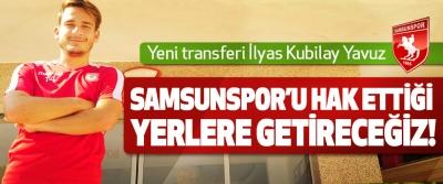Samsunspor'u hak ettiği yerlere getireceğiz!