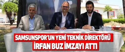 Samsunspor'un Yeni Teknik Direktörü İrfan Buz İmzayı Attı