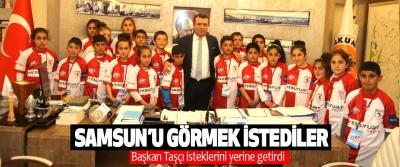Samsun'u Görmek İstediler Başkan Taşçı İsteklerini Yerine Getirdi