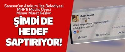 Samsun'un Atakum İlçe Belediyesi MHP'li Meclis Üyesi Mimar Murat Keskin
