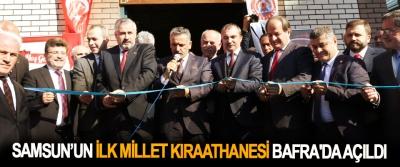 Samsun'un İlk Millet Kıraathanesi Bafra'da Açıldı