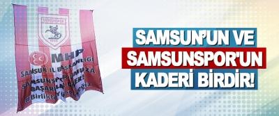 Samsun'un Ve Samsunspor'un Kaderi Birdir!