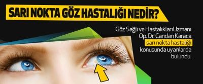 Sarı Nokta Göz Hastalığı Nedir?