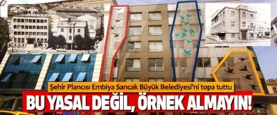 Şehir Plancısı Embiya Sancak Büyük Belediyesi'ni topa tuttu