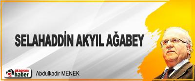 Selahaddin Akyıl Ağabey