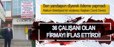 Sen Yandaşsın Diyerek Ödeme Yapmadı Atakum Belediyesi'nin Vicdansız Başkanı Cemil Deveci