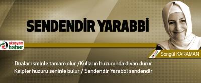 Sendendir Yarabbi