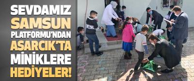 Sevdamız Samsun Platformu'ndan Asarcık'ta Miniklere Hediyeler!