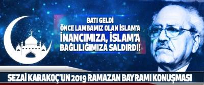Sezai Karakoç'un 2019 Ramazan Bayramı Konuşması